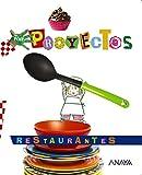 Restaurantes (Por Proyectos)